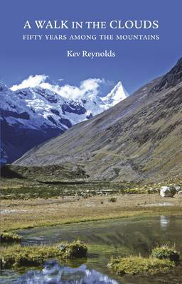 Picture of A Walk in the Clouds: 75 short stories of adventures among the mountains of the world