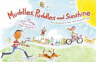 Picture of Muddles, Puddles and Sunshine: Your Activity Book to Help When Someone Has Died