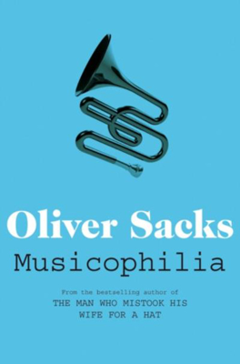 Picture of Musicophilia: Tales of Music and the Brain