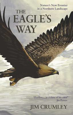Picture of The Eagle's Way: Nature's New Frontier in a Northern Landscape