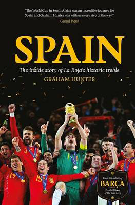 Picture of Spain: The Inside Story of La Roja's Historic Treble