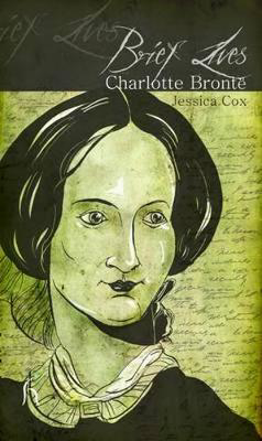 Picture of Brief Lives: Charlotte Bronte