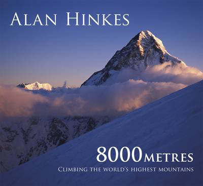 Picture of 8000 metres: Climbing the World's highest mountains