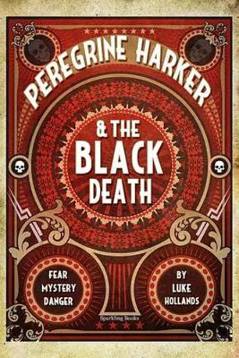 Picture of Peregrine Harker & the Black Death