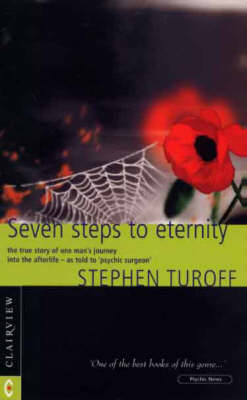 Picture of Seven Steps to Eternity: The True Story of One Man's Journey into the Afterlife