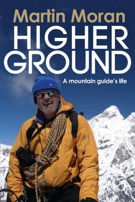 Picture of Higher Ground: A Mountain Guide's Life