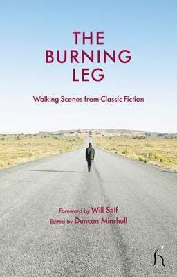 Picture of The Burning Leg: Walking Scenes from Classic Fiction
