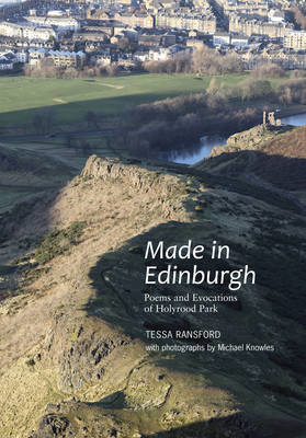Picture of Made in Edinburgh: Poems and Evocations of Holyrood Park