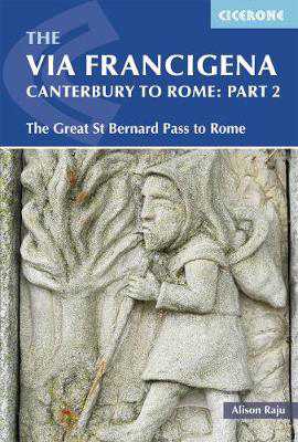 Picture of The Via Francigena Canterbury to Rome - Part 2: The Great St Bernard Pass to Rome