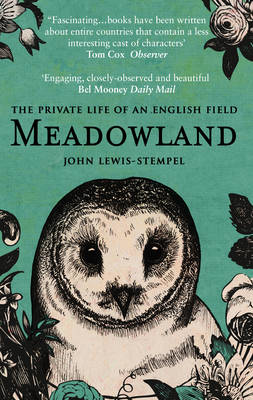 Picture of Meadowland: the private life of an English field