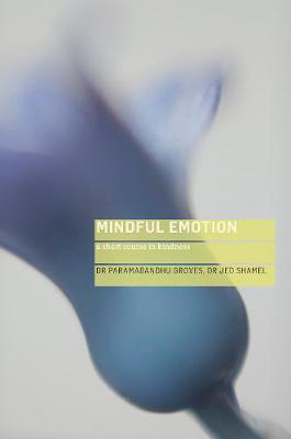 Picture of Mindful Emotion: A Short Course in Kindness