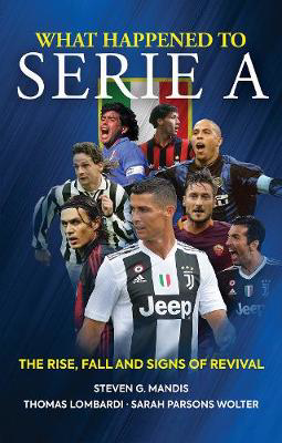 Picture of What Happened to Serie A: The Rise, Fall and Signs of Revival
