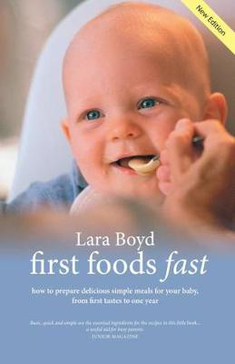 Picture of First Foods Fast: Delicious Simple Baby Meals from First Tastes to One Year