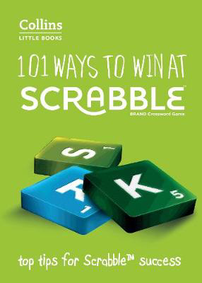 Picture of 101 Ways to Win at SCRABBLE (R): Top tips for SCRABBLE (R) success (Collins Little Books)