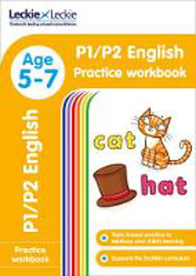 Picture of P1/P2 English Practice Workbook: Extra Practice for CfE Primary School English (Leckie Primary Success)