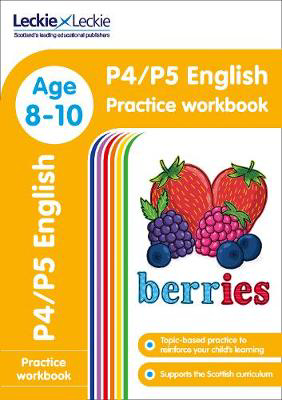 Picture of P4/P5 English Practice Workbook: Extra Practice for CfE Primary School English (Leckie Primary Success)