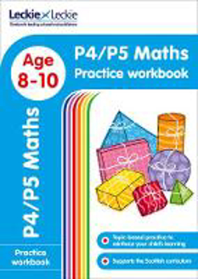Picture of P4/P5 Maths Practice Workbook: Extra Practice for CfE Primary School English (Leckie Primary Success)