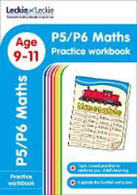 Picture of P5/P6 Maths Practice Workbook: Extra Practice for CfE Primary School English (Leckie Primary Success)