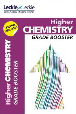 Picture of Grade Booster for CfE SQA Exam Revision - Higher Chemistry Grade Booster for SQA Exam Revision: Maximise Marks and Minimise Mistakes to Achieve Your Best Possible Mark