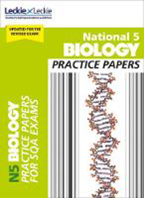 Picture of Practice Papers for SQA Exam Revision - National 5 Biology Practice Papers for New 2019 Exams: Prelim Papers for SQA Exam Revision