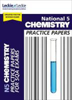 Picture of Practice Papers for SQA Exam Revision - National 5 Chemistry Practice Papers for New 2019 Exams: Prelim Papers for SQA Exam Revision