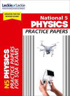 Picture of Practice Papers for SQA Exam Revision - National 5 Physics Practice Papers for New 2019 Exams: Prelim Papers for SQA Exam Revision