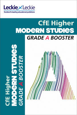 Picture of Grade Booster for CfE SQA Exam Revision - Higher Modern Studies Grade Booster for SQA Exam Revision: Maximise Marks and Minimise Mistakes to Achieve Your Best Possible Mark
