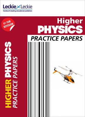 Picture of Practice Papers for SQA Exam Revision - Higher Physics Practice Papers: Prelim Papers for SQA Exam Revision