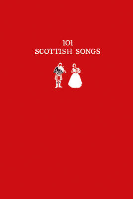 Picture of 101 Scottish Songs: The wee red book (Collins Scottish Archive)
