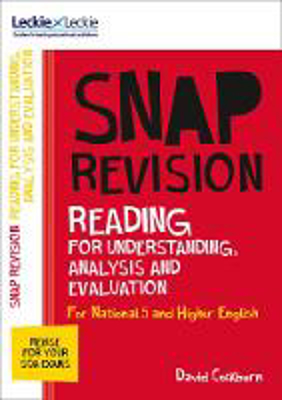 Picture of Leckie SNAP Revision - National 5/Higher English Revision: Reading for Understanding, Analysis and Evaluation: Revision Guide for the New 2019 SQA English Exams