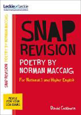Picture of Leckie SNAP Revision - National 5/Higher English Revision: Poetry by Norman MacCaig: Revision Guide for the New 2019 SQA English Exams