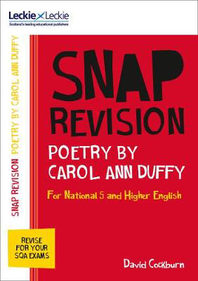 Picture of Leckie SNAP Revision - National 5/Higher English Revision: Poetry by Carol Ann Duffy: Revision Guide for the New 2019 SQA English Exams