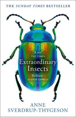 Picture of Extraordinary Insects: Weird. Wonderful. Indispensable