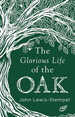 Picture of The Glorious Life of the Oak
