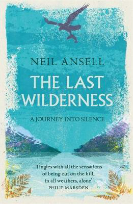 Picture of The Last Wilderness: A Journey into Silence