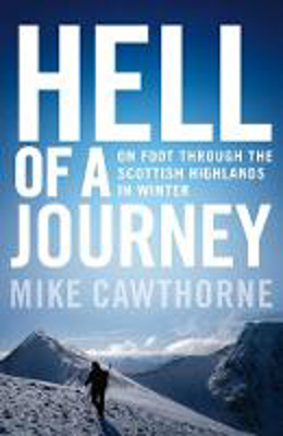 Picture of Hell of a Journey: On Foot Through the Scottish Highlands in Winter