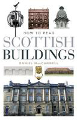 Picture of How to Read Scottish Buildings
