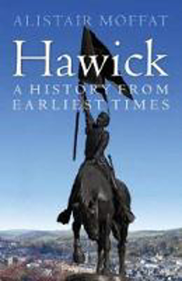 Picture of Hawick: A History from Earliest Times