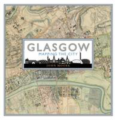 Picture of Glasgow: Mapping the City
