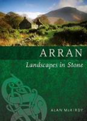 Picture of Arran: Landscapes in Stone