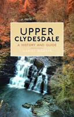 Picture of Upper Clydesdale: A History and Guide