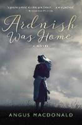 Picture of Ardnish Was Home: A Novel