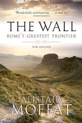 Picture of The Wall: Rome's Greatest Frontier