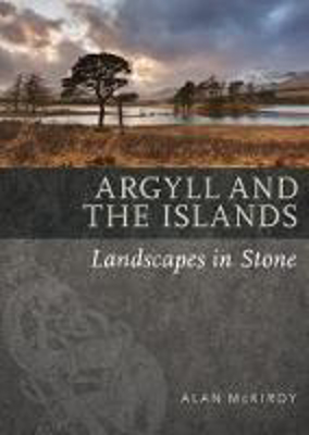 Picture of Argyll & the Islands: Landscapes in Stone