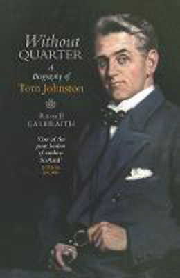 Picture of Without Quarter: A Biography of Tom Johnston