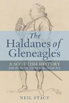 Picture of The Haldanes of Gleneagles: A Scottish History from the Twelfth Century to the Present Day