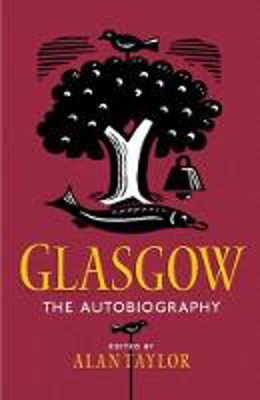 Picture of Glasgow: The Autobiography