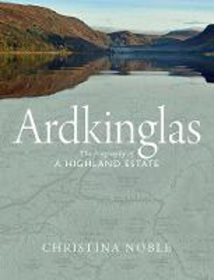 Picture of Ardkinglas: The Biography of a Highland Estate