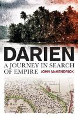 Picture of Darien: A Journey in Search of Empire