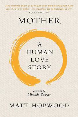 Picture of Mother: A Human Love Story
